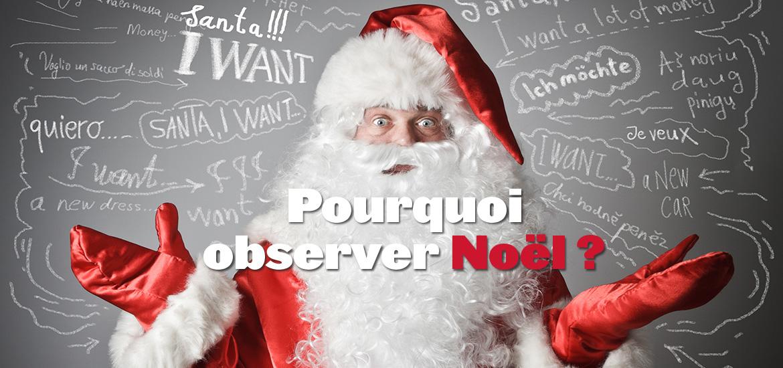 a2447f22d3321 Pourquoi observer Noël