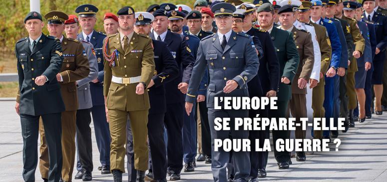 Front slider -- L'Europe se prépare-t-elle pour la guerre?