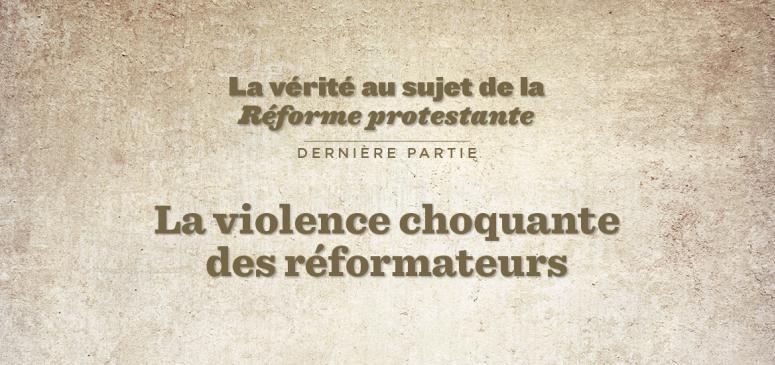 Front slider - La violence choquante des réformateurs