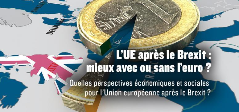 L'UE après le Brexit: mieux avec ou sans l'euro?